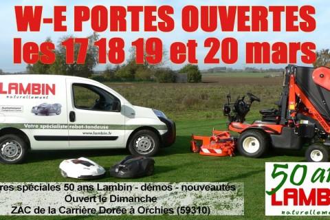 Venez assister aux grandes portes ouvertes Lambin à Orchies et Nieppe du 17 au 20 Mars 2017